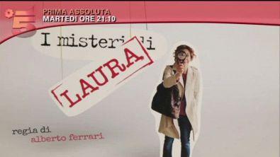 I misteri di Laura, martedì 17, 21:10, Canale 5