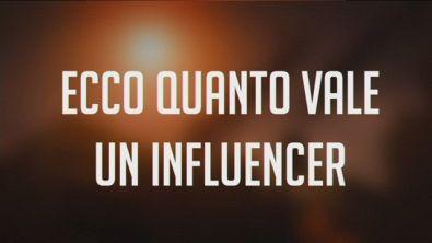 Ecco quanto vale un influencer