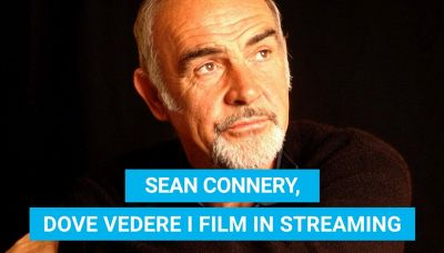 Sean Connery, dove vedere i suoi film in streaming