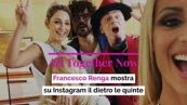 All Together Now, Francesco Renga mostra su Instagram il dietro le quinte