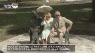 Voci di divorzio tra Carlo e Camilla