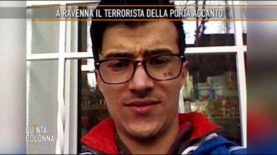 A Ravenna il terrorista della porta accanto