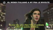 Rider italiano a New York fra le rivolte