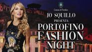 Jo Squillo: Portofino Fashion Night