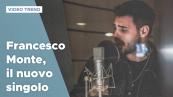 Francesco Monte, il nuovo singolo con Lee Ryan