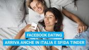 Facebook Dating arriva anche in Italia e sfida Tinder