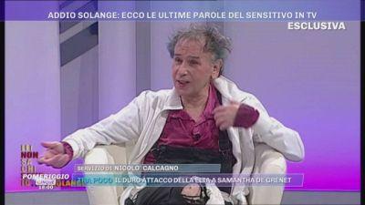La morte di Solange: è giallo sulle ultime ore di vita del sensitivo - Parlano due amici di Solange
