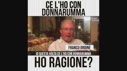 """Franco Ordine: """"Ce l'ho con Donnarumma"""""""