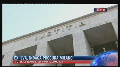 "Breaking News delle ore 21.30: ""Ex Ilva, indaga Procura Milano"""
