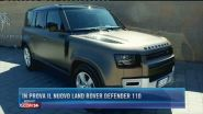 In prova il nuovo Land Rover Defender 110