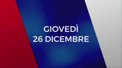 Stasera in Tv sulle reti Mediaset, 26 dicembre