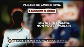 Il caso Grillo - Parlano gli amici di Silvia