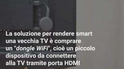 Come rendere smart una vecchia TV