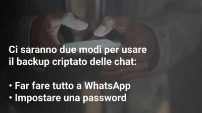 Come usare il backup criptato di WhatsApp