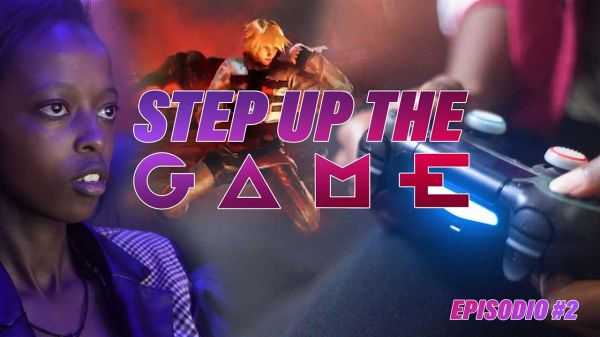Step up the game, episodio 2: Tekken