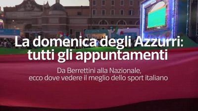 La domenica degli Azzurri: dove vedere il meglio dello sport italiano