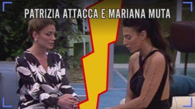 Patrizia attacca e Mariana muta