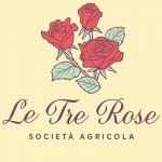 Le Tre Rose Società Agricola