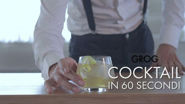 Cocktail in 60 secondi: Grog