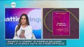 """Daniela Galliano (Ginecologa): """"Quanto ti vorrei"""""""
