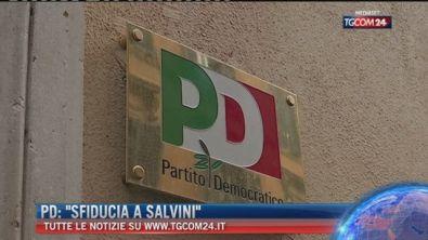 """Breaking News delle 16.00: PD """"Sfiducia a Salvini"""""""