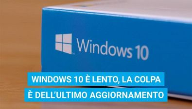 Windows 10 è lento, come risolvere il problema