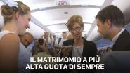 Love is in the air: matrimonio a sorpresa in aereo