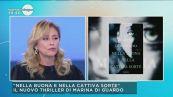 """Marina Di Guardo il libro """"Nella buona e nella cattiva sorte"""""""