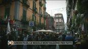 Napoli: green pass, le regole non valgono per tutti