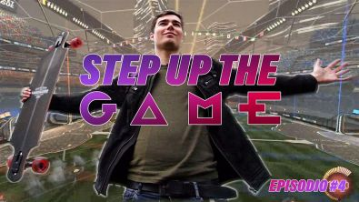 Step up the game, episodio 4: Rocket League