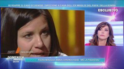 """Piera Maggio: Anna Corona disse """"Me la pagherai"""" e la figlia mi bucò le gomme"""