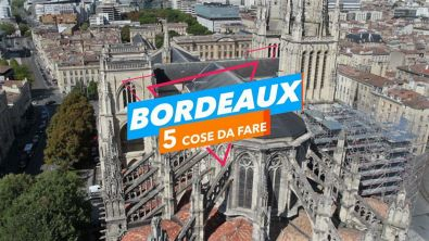 5 Cose da fare a: Bordeaux