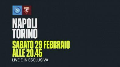 Dazn Napoli - Torino Sabato 29 febbraio