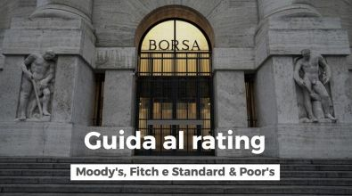 Guida al rating: Moody's, Fitch e Standard & Poor's