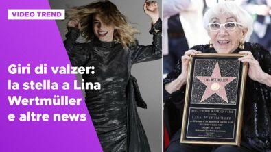 La gag di Emma Marrone, la stella a Lina Wertmüller e altre news dalle star