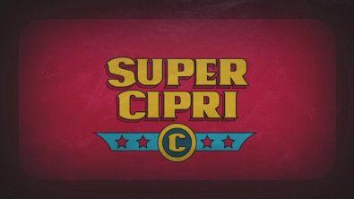 Super Cipri, pensaci tu!