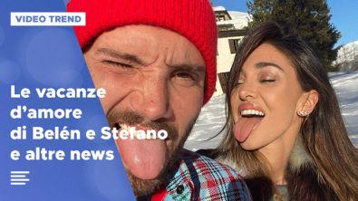 Le vacanze d'amore di Belén e Stefano e altre news dalle star