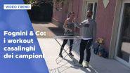 Fognini & Co: gli allenamenti casalinghi dei campioni