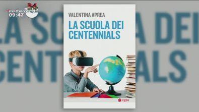 """""""La scuola dei centennials"""" di Valentina Aprea"""