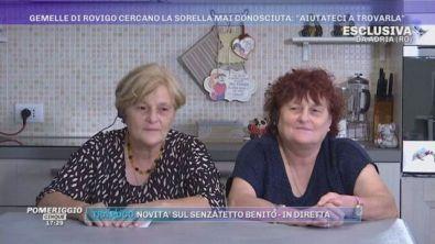 Gemelle di Rovigo cercano la sorella mai conosciuta