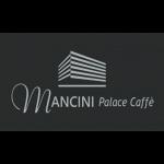 Mancini Palace Caffe'