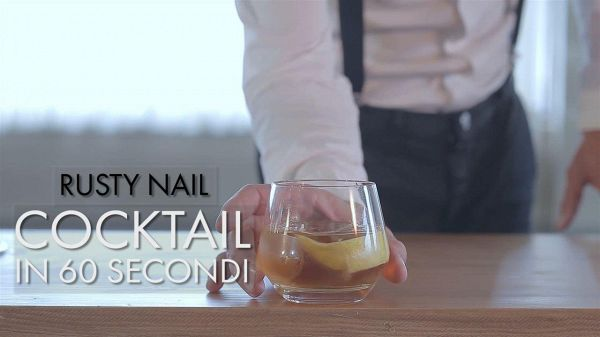 Cocktail in 60 secondi: Rusty Nail