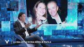 """Dodi Battaglia: """"La malattia di mia moglie Paola"""""""