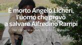 E' morto Angelo Licheri, l'uomo che provo' a salvare Alfredino Rampi