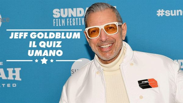 Jeff Goldblum dimostra di essere un quiz di Buzzfeed ambulante