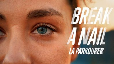 Break a nail: una donna da parkour