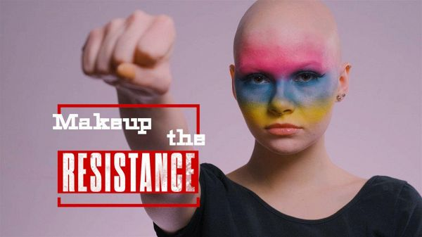 Makeup the Resistance - Manda un messaggio di #Equality