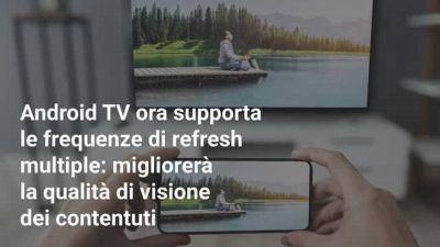 Le novità di Android 12 per le Smart TV