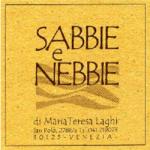 Sabbie e Nebbie  Laghi Maria Teresa