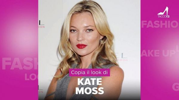 Copia il look di Kate Moss #tacco12